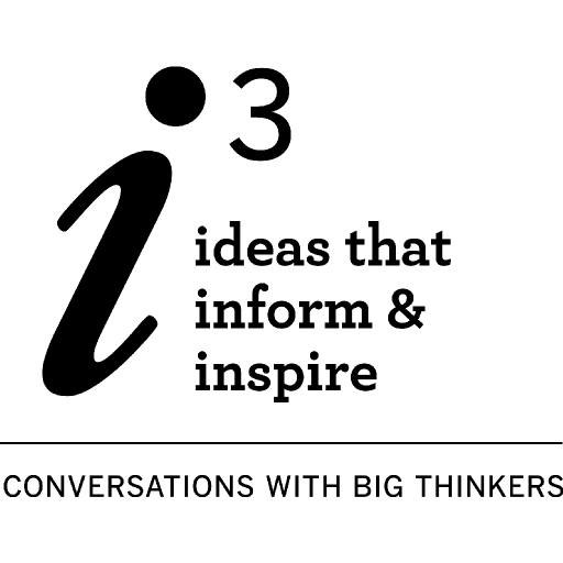 i3: ideas that inform & inspire